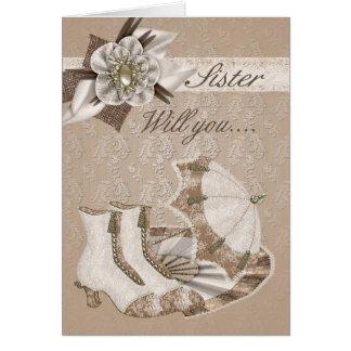 Sister Bridesmaid, Will you be my Bridesmaid? Greeting Card