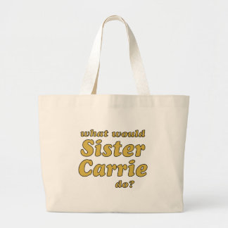 Sister Carrie Large Tote Bag