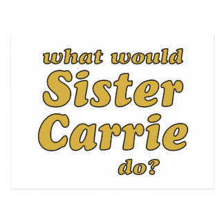 Sister Carrie Postcard