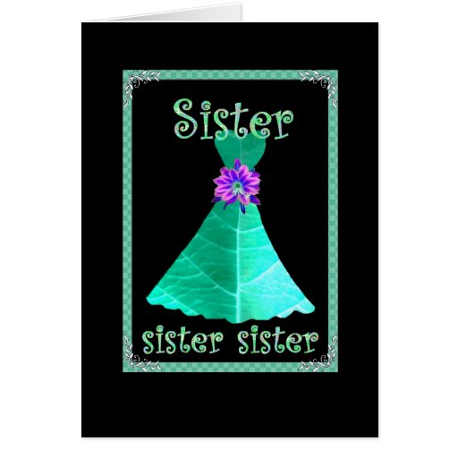 SISTER Chief Bridesmaid with TEAL GREEN Gown Greeting Cards from