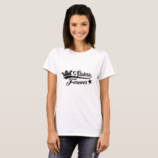 Sister forever woman white t-shirt