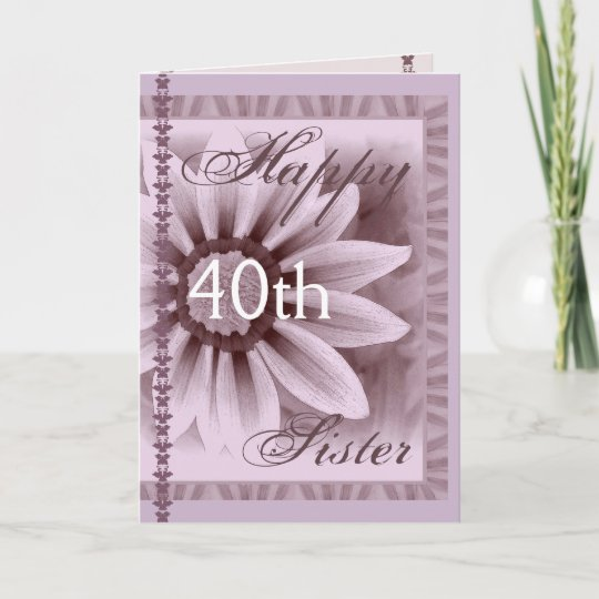 Sister Happy 40th Birthday Lavender Flower Card Zazzle