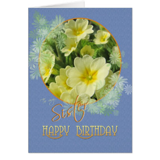 Sister Happy Birthday Primroses Blue and Yellow Card
