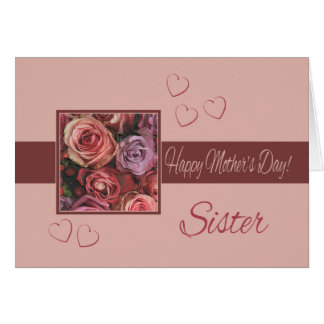 Sister  Happy Mother's Day rose card