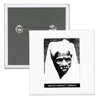 Sister Harriet Tubman Pinback Button