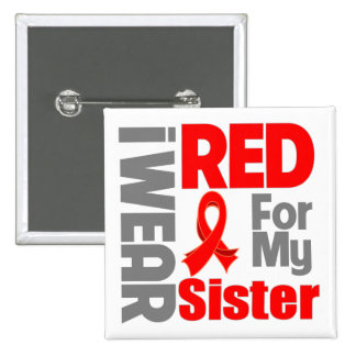 Sister - I Wear Red Ribbon Pinback Button