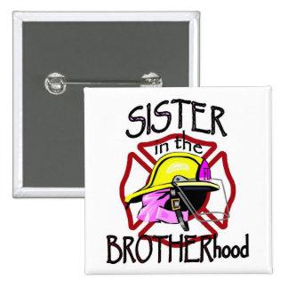 Sister in Brotherhood Button