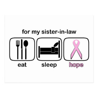 Sister-in-law Eat Sleep Hope - Breast Cancer Postcard