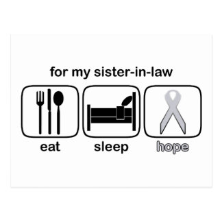 Sister-in-law Eat Sleep Hope - Lung Cancer Postcard