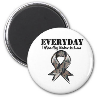 Sister-in-Law - Everyday I Miss My Hero Military 2 Inch Round Magnet