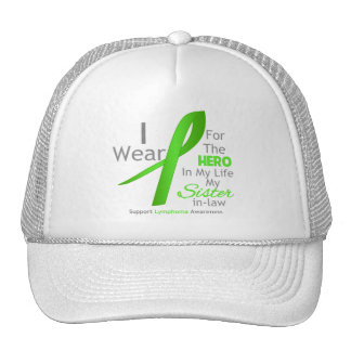 Sister-in-Law Hero In My Life - Lymphoma Trucker Hat
