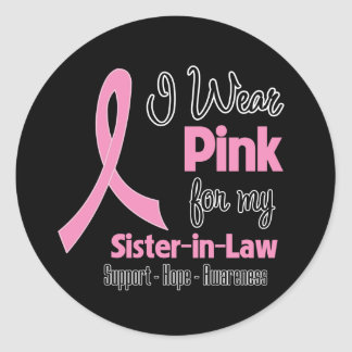 Sister-in-Law - I Wear Pink - Breast Cancer Stickers