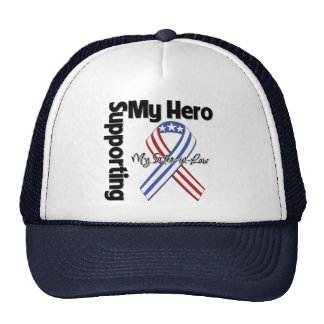 Sister-in-Law - Military Supporting My Hero Trucker Hat