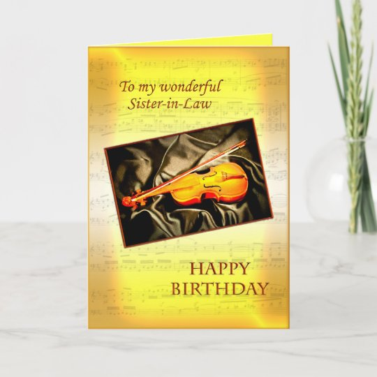 Sister In Law Musical Birthday Card With A Violin