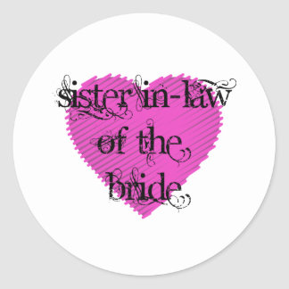 Sister In-Law of the Bride Classic Round Sticker
