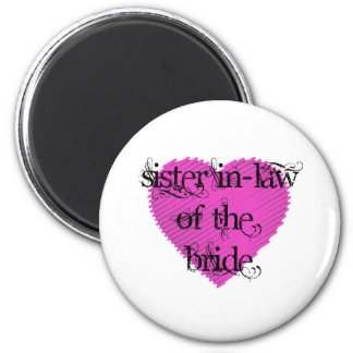 Sister In-Law of the Bride Magnet