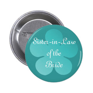 Sister-In-Law Of the Bride Pinback Button
