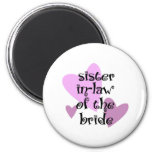 Sister In-Law of the Bride Refrigerator Magnets