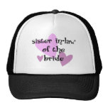 Sister In-Law of the Bride Trucker Hats