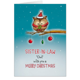 Sister in Law, owl wish you a Merry Christmas Card