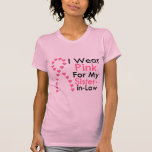 Sister-in-Law Pink Ribbon Breast Cancer T-shirt