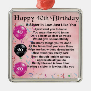 Sister In Law Poem 40th Birthday Metal Ornament
