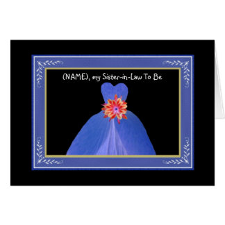 Sister-in-Law To Be Invitation ROYAL BLUE Gown Card