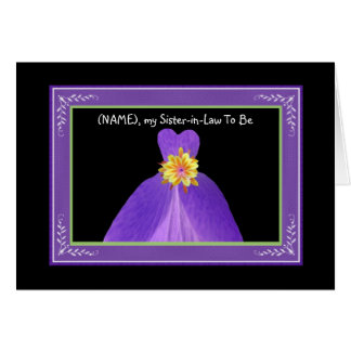 Sister-in-Law To Be Wedding Invitation PURPLE Gown Greeting Cards