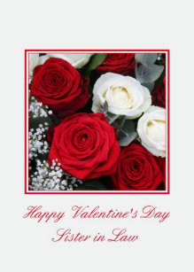 Sister in Law Valentine's Day red and white roses Holiday Card