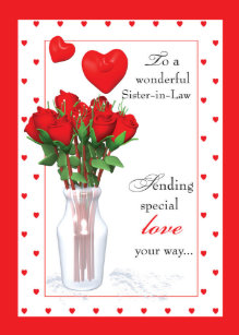 Sister-in-Law Valentine's Day Red Roses Hearts Holiday Card