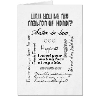 Sister-in-Law,Will You Be Matron of Honor, White Card