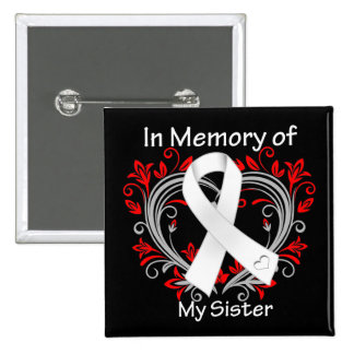 Sister - In Memory Lung Cancer Heart 2 Inch Square Button