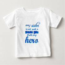 sister is a hydrokid baby T-Shirt