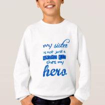 sister is a hydrokid sweatshirt