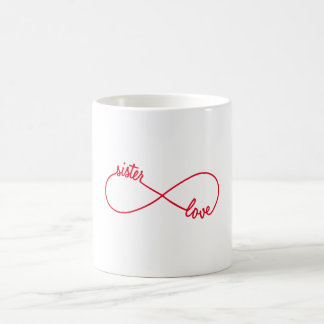 Sister love, infinity sign coffee mug