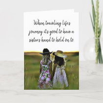 Sister Love Support and Encouragement Card