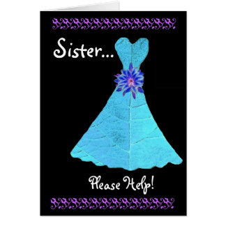 SISTER Maid of Honor  Invitation AQUA Gown Greeting Card