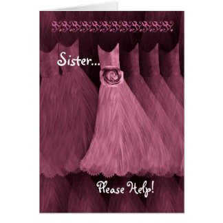 SISTER - MAID OF HONOR  Invitation PINK Gown Card