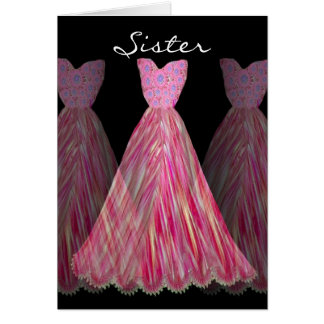 SISTER - Maid of Honor  RED and PINK Dresses Card