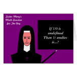 Sister Mary's Math Question For The Day Card