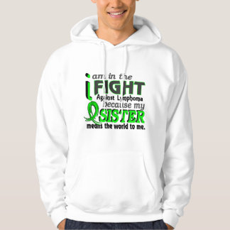 Sister Means The World To Me Lymphoma Hoodie