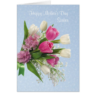 Sister, Mother's Day card with spring flowers.