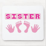 Sister Mouse Pad