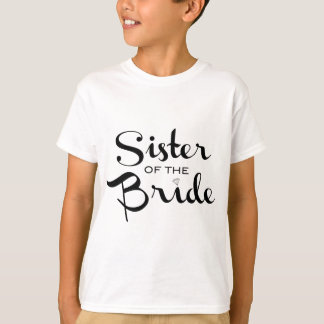 Sister of Bride Black on White T-Shirt