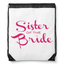 Sister of Bride Pink on White Drawstring Bag
