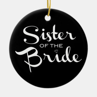 Sister of Bride White on Black Double-Sided Ceramic Round Christmas Ornament