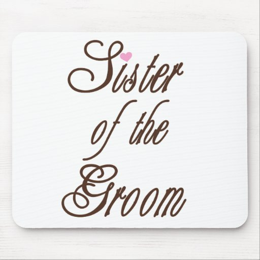 Sister of Groom Classy Browns Mouse Pad