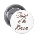 Sister of Groom Classy Browns Pinback Button