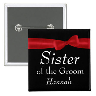 SISTER of Groom Red Bow Wedding Custom Name Pinback Button