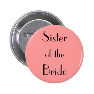 Sister of the Bride 2 Inch Round Button